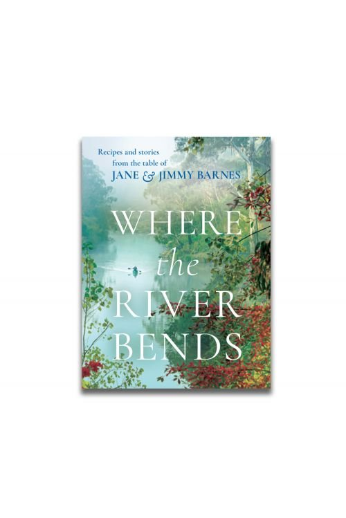 WHERE THE RIVER BENDS (Signed Copy) & TEA TOWEL by Jimmy Barnes