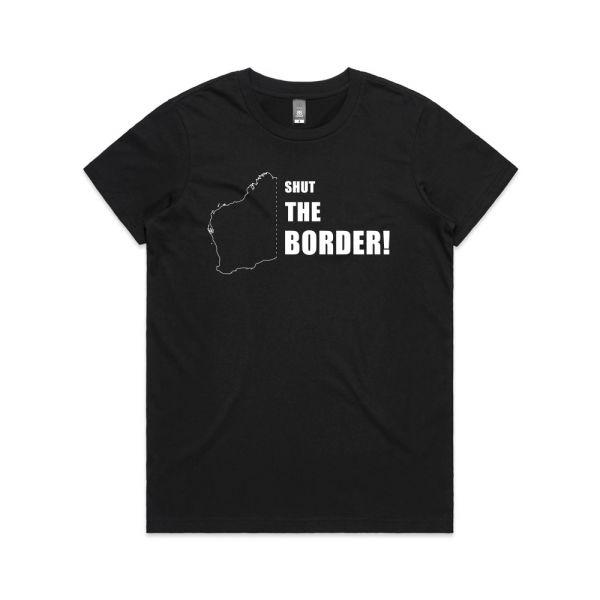 Shut The Border! Womens Black Tshirt