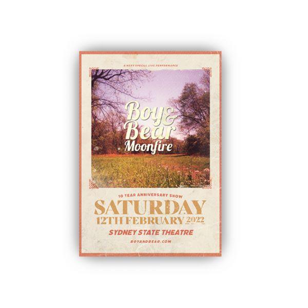 Boy & Bear Moonfire 10 Year Anniversary show poster