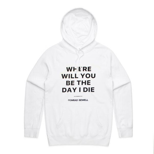 Day I Die White Hoodie