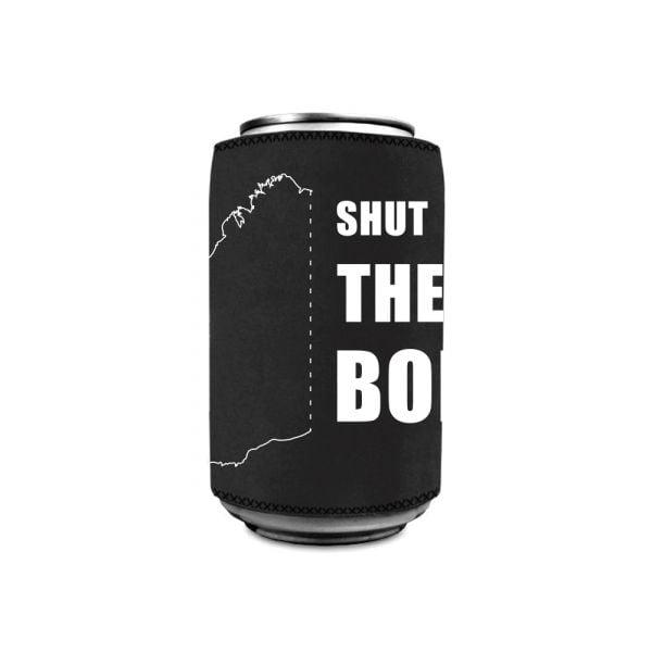 Shut The Border! Stubby Holder